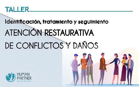 Atención restaurativa de conflictos y de daños